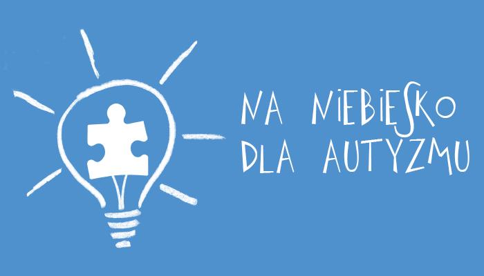 Na niebiesko dla autyzmu!